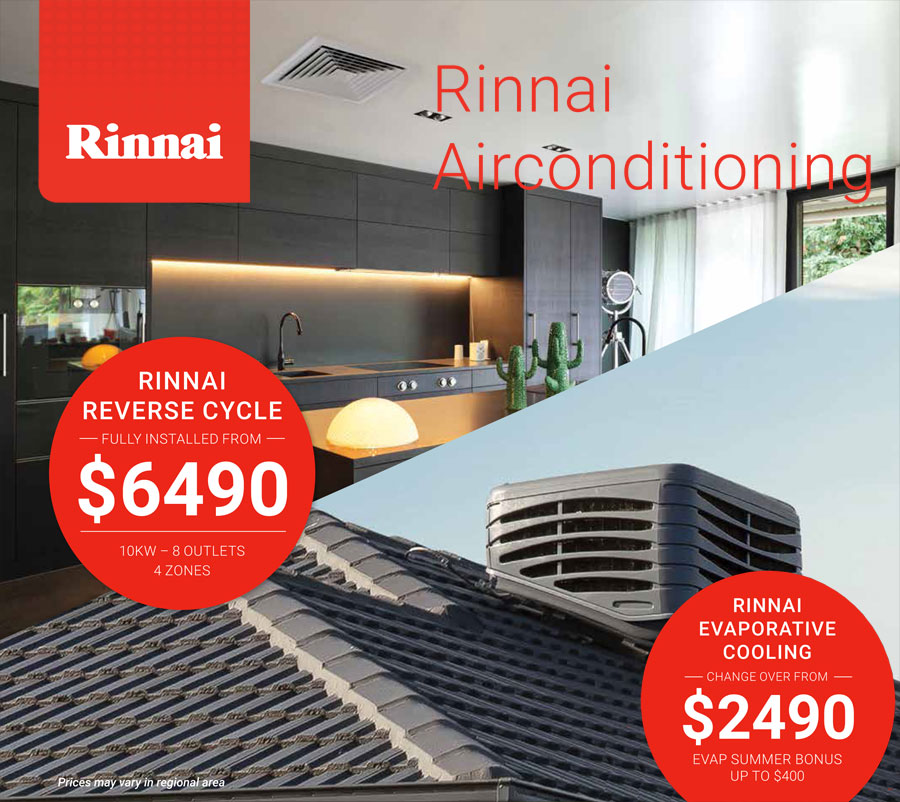 Rinnai Ducted Reverse Cylce an dEvaporative Offer.